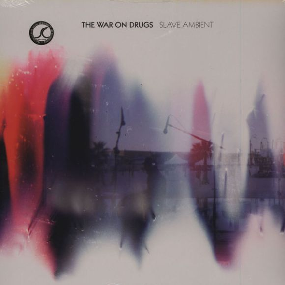 1 - The War on Drugs - Slave Ambient